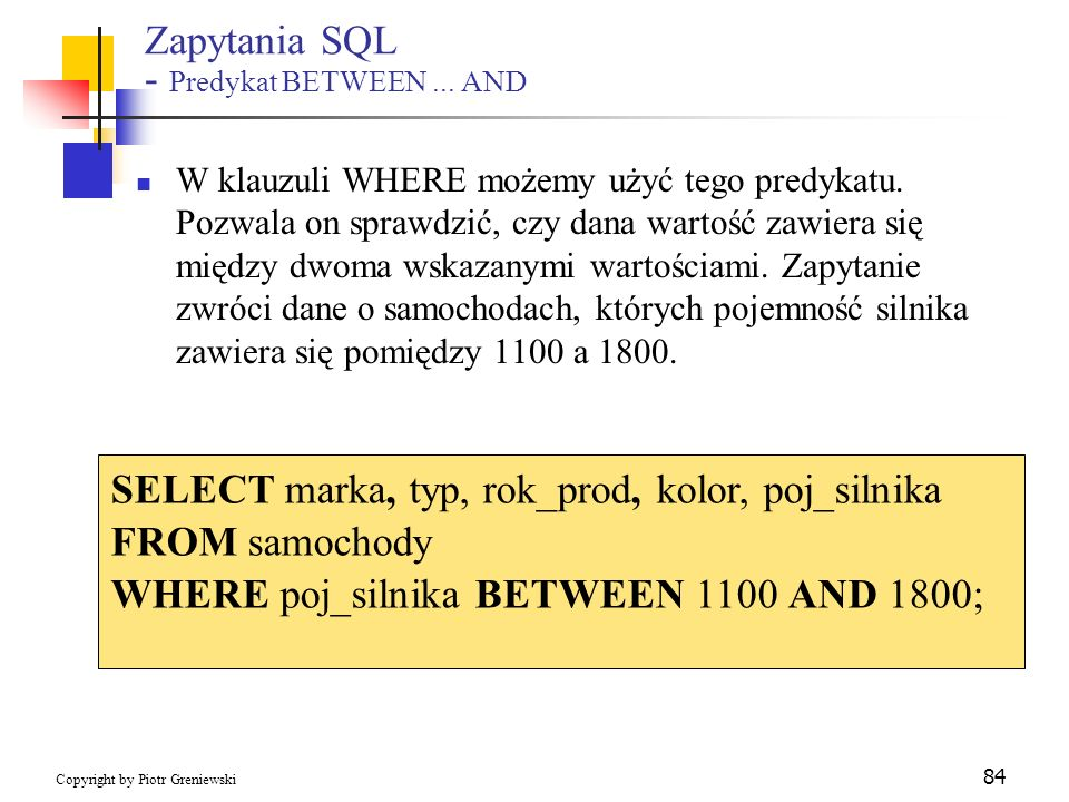 Zapytania SQL - Predykat BETWEEN ... AND