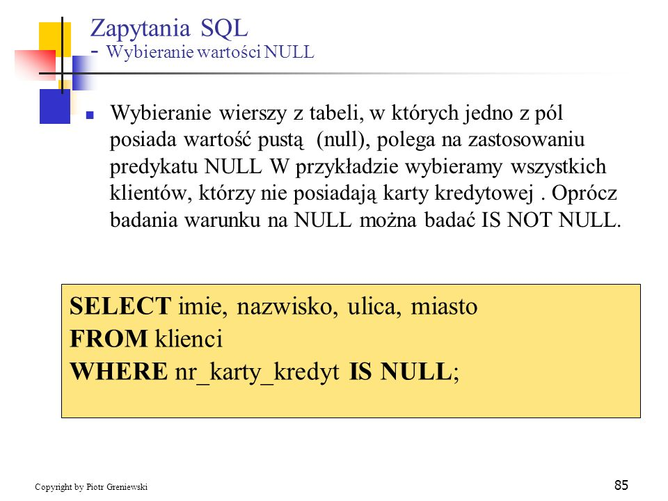 Zapytania SQL - Wybieranie wartości NULL