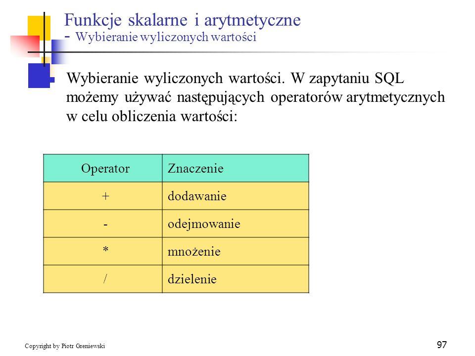 Funkcje skalarne i arytmetyczne - Wybieranie wyliczonych wartości