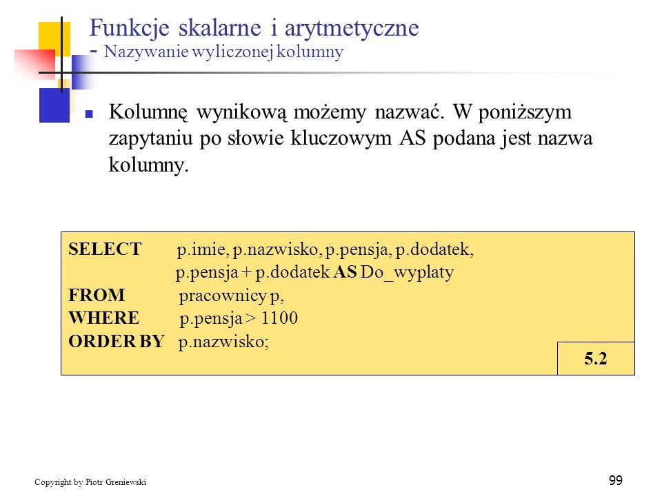Funkcje skalarne i arytmetyczne - Nazywanie wyliczonej kolumny