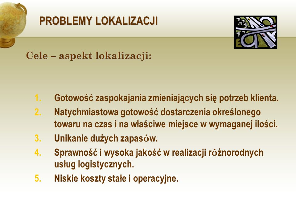 Cele – aspekt lokalizacji: