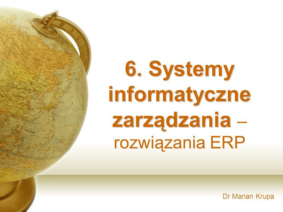 6. Systemy informatyczne zarządzania – rozwiązania ERP