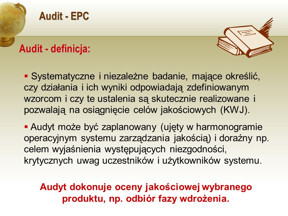 Audit - EPC Audit - definicja:
