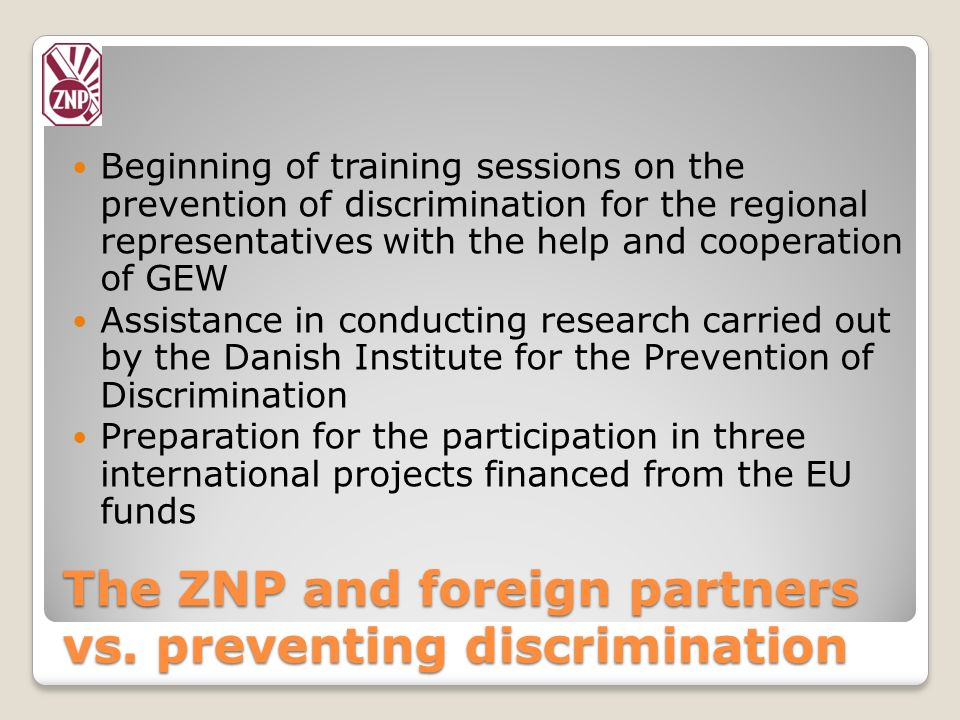 The ZNP and foreign partners vs. preventing discrimination
