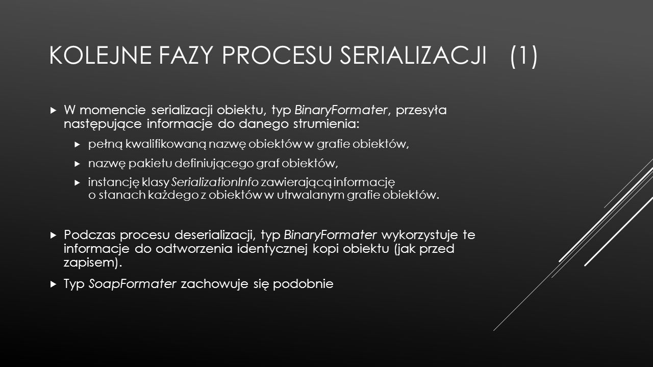 Kolejne fazy procesu serializacji (1)