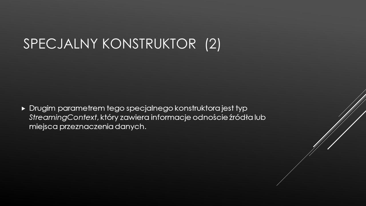 Specjalny konstruktor (2)