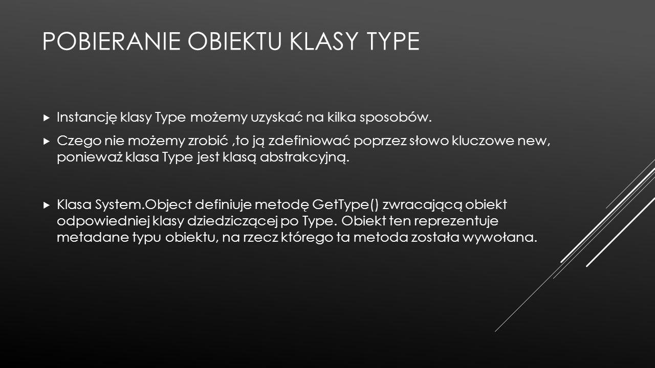 Pobieranie obiektu klasy Type