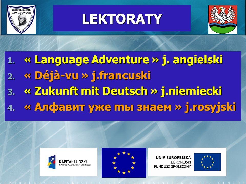 LEKTORATY « Language Adventure » j. angielski « Déjà-vu » j.francuski