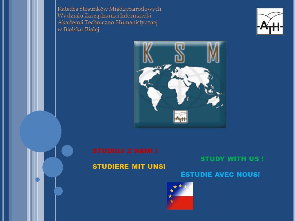 STUDIUJ Z NAMI ! STUDY WITH US ! STUDIERE MIT UNS! ÉSTUDIE AVEC NOUS!