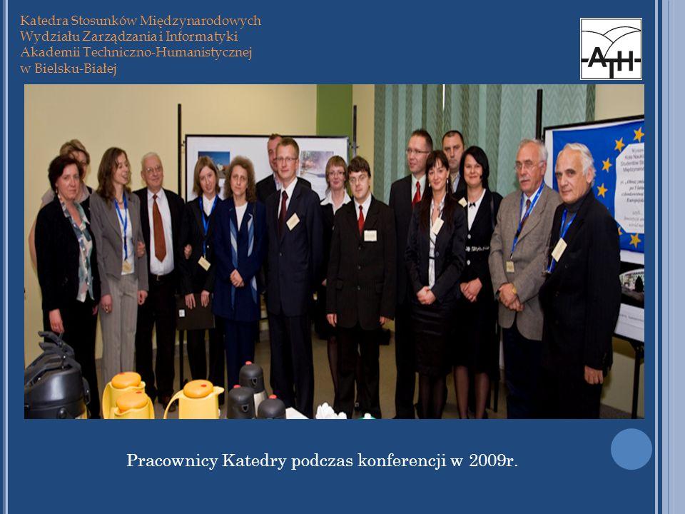 Pracownicy Katedry podczas konferencji w 2009r.
