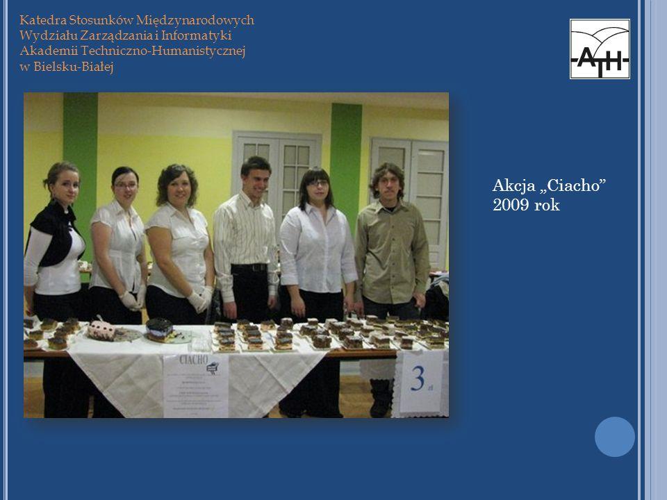 """Akcja """"Ciacho 2009 rok Katedra Stosunków Międzynarodowych"""