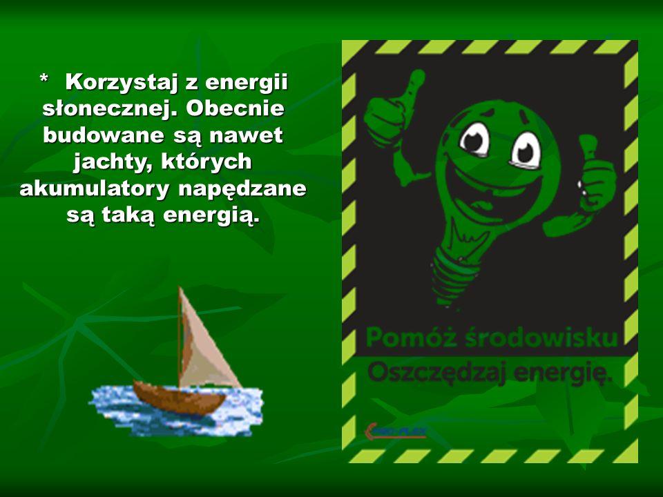 Korzystaj z energii słonecznej