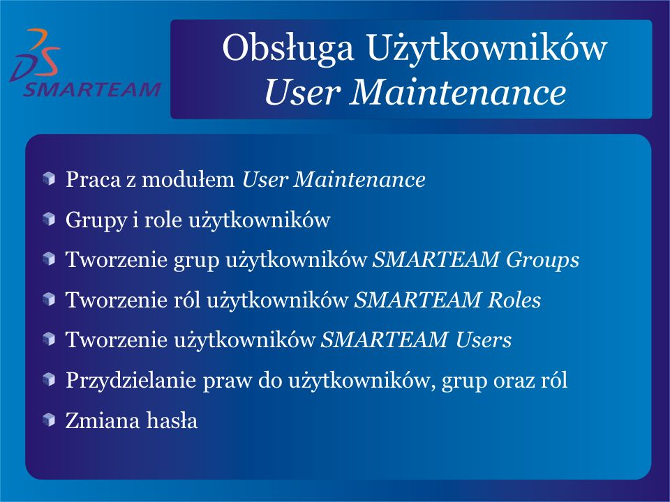 Obsługa Użytkowników User Maintenance