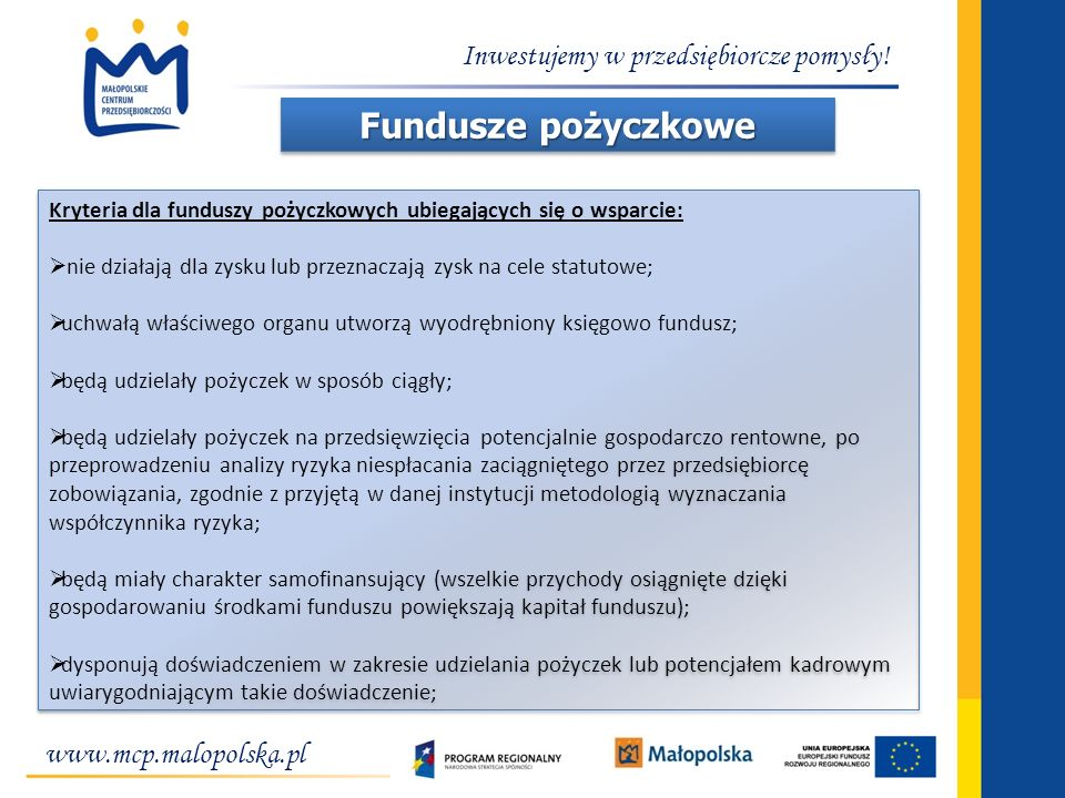 Fundusze pożyczkowe Inwestujemy w przedsiębiorcze pomysły!