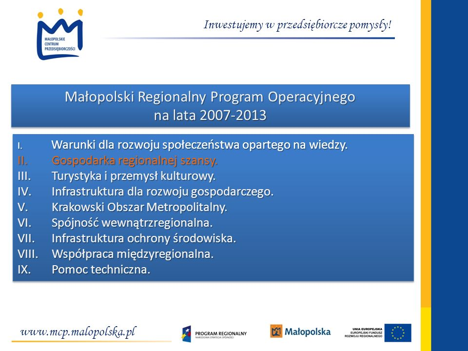 Małopolski Regionalny Program Operacyjnego na lata 2007-2013
