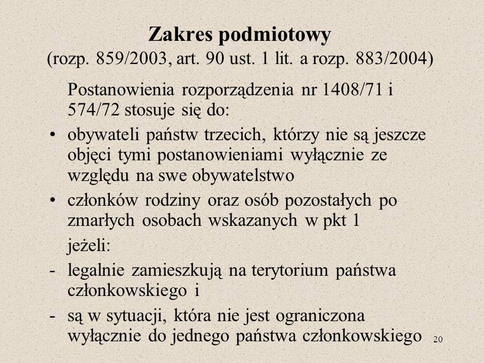 Zakres podmiotowy (rozp. 859/2003, art. 90 ust. 1 lit. a rozp