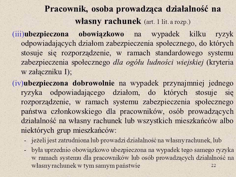 Pracownik, osoba prowadząca działalność na własny rachunek (art. 1 lit