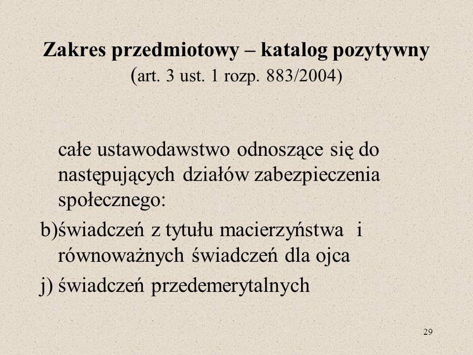 Zakres przedmiotowy – katalog pozytywny (art. 3 ust. 1 rozp. 883/2004)