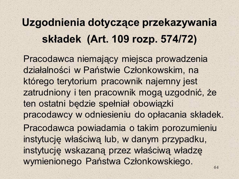 Uzgodnienia dotyczące przekazywania składek (Art. 109 rozp. 574/72)