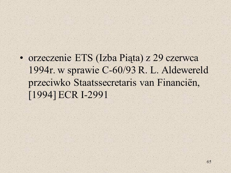 orzeczenie ETS (Izba Piąta) z 29 czerwca 1994r. w sprawie C-60/93 R. L
