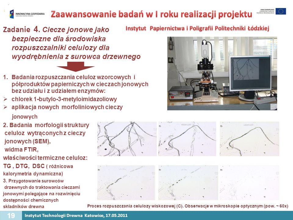Zaawansowanie badań w I roku realizacji projektu Instytut Papiernictwa i Poligrafii Politechniki Łódzkiej