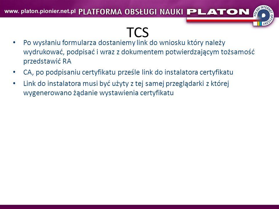 TCS Po wysłaniu formularza dostaniemy link do wniosku który należy wydrukować, podpisać i wraz z dokumentem potwierdzającym tożsamość przedstawić RA.
