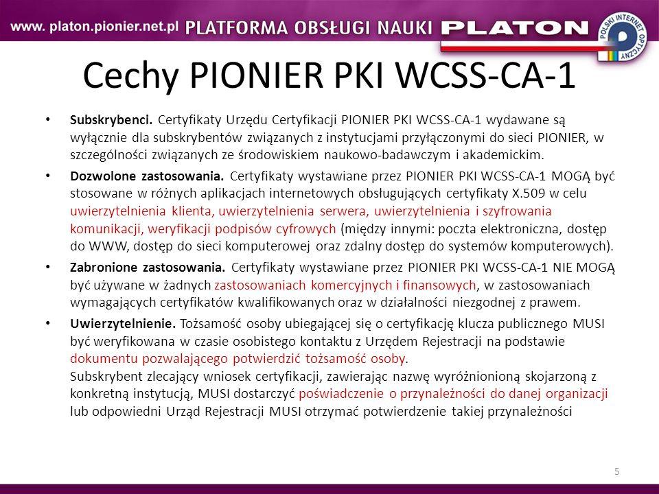 Cechy PIONIER PKI WCSS-CA-1