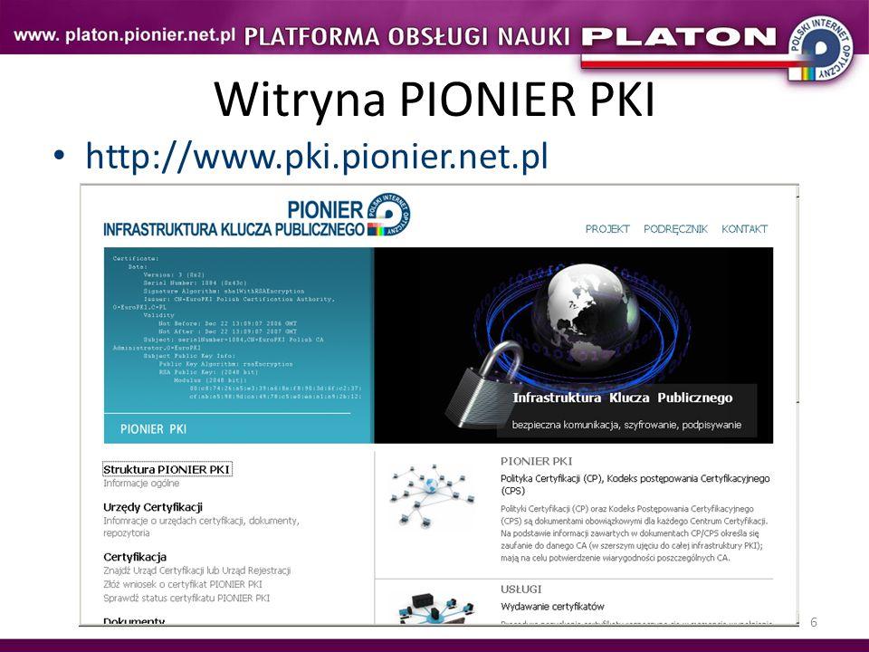 Witryna PIONIER PKI http://www.pki.pionier.net.pl