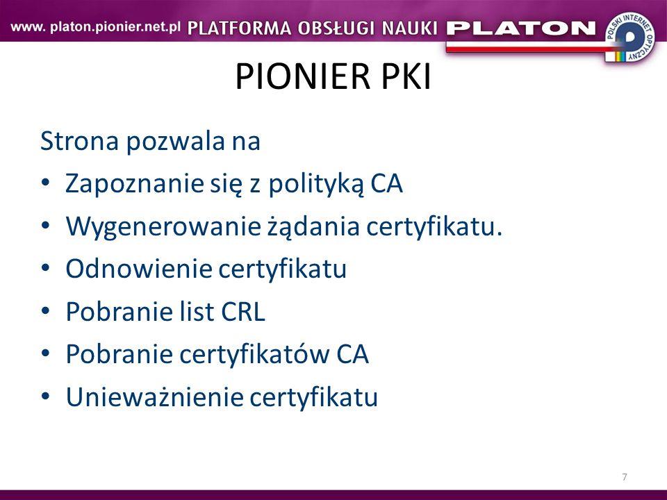 PIONIER PKI Strona pozwala na Zapoznanie się z polityką CA