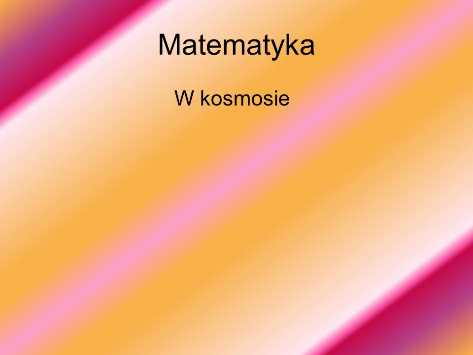 Matematyka W kosmosie