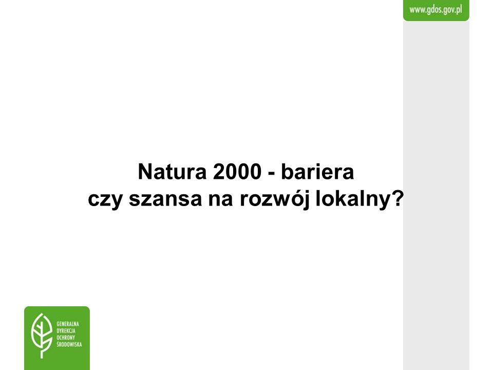 Natura 2000 - bariera czy szansa na rozwój lokalny