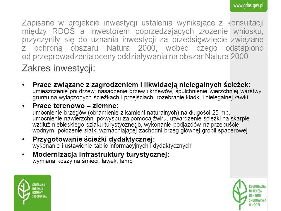 Zapisane w projekcie inwestycji ustalenia wynikające z konsultacji między RDOŚ a inwestorem poprzedzających złożenie wniosku, przyczyniły się do uznania inwestycji za przedsięwzięcie związane z ochroną obszaru Natura 2000, wobec czego odstąpiono od przeprowadzenia oceny oddziaływania na obszar Natura 2000
