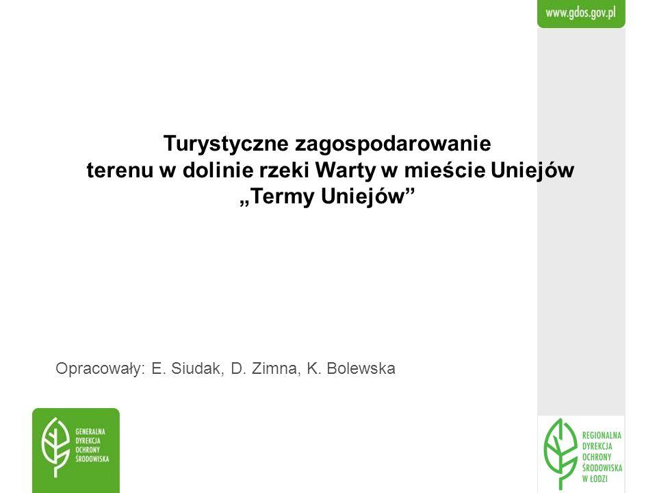 """Turystyczne zagospodarowanie terenu w dolinie rzeki Warty w mieście Uniejów """"Termy Uniejów"""