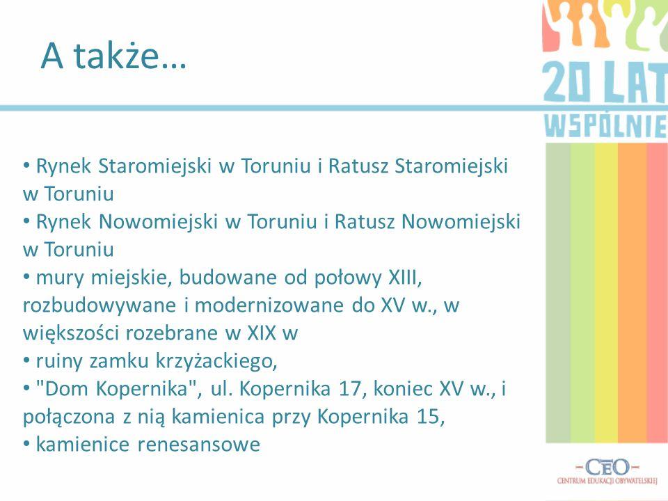 A także… Rynek Staromiejski w Toruniu i Ratusz Staromiejski w Toruniu