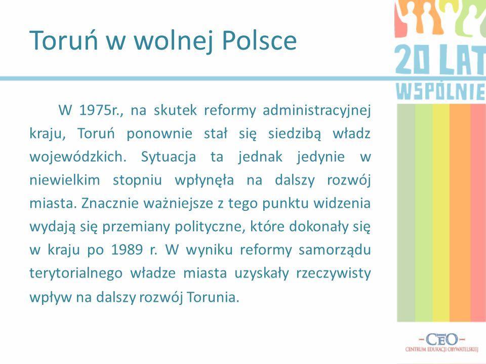 Toruń w wolnej Polsce