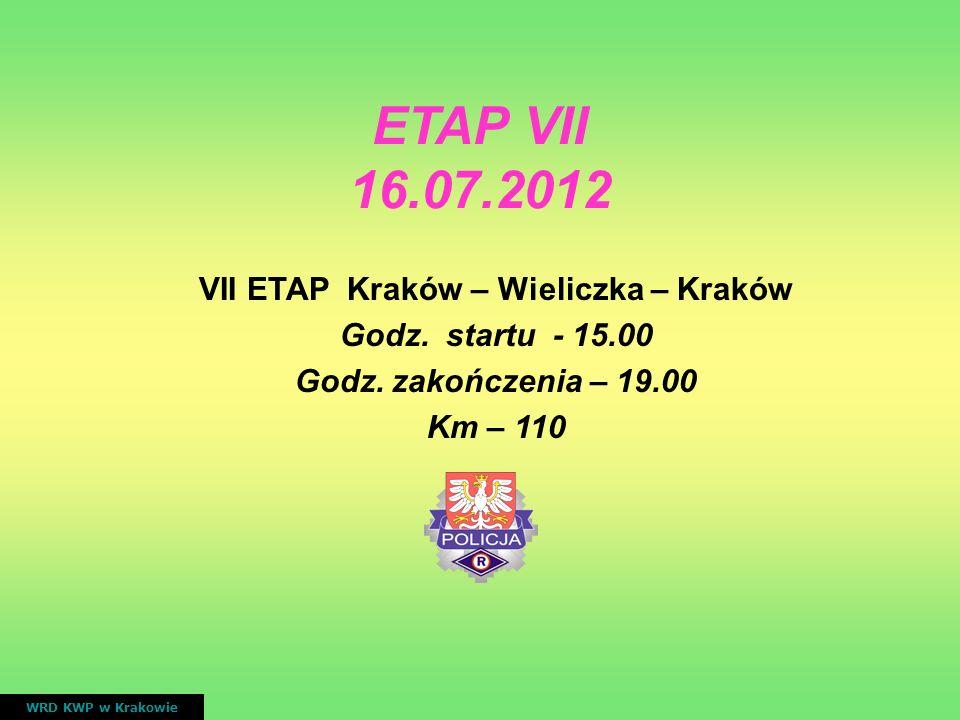 VII ETAP Kraków – Wieliczka – Kraków