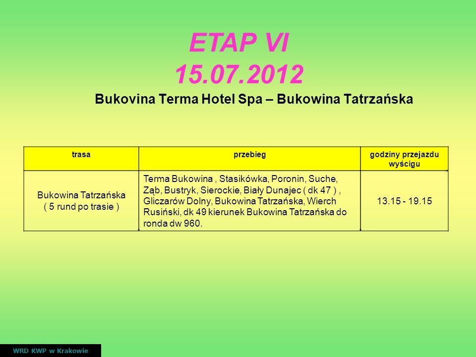 ETAP VI 15.07.2012 Bukovina Terma Hotel Spa – Bukowina Tatrzańska