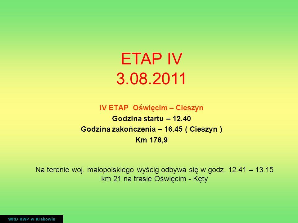 IV ETAP Oświęcim – Cieszyn Godzina zakończenia – 16.45 ( Cieszyn )