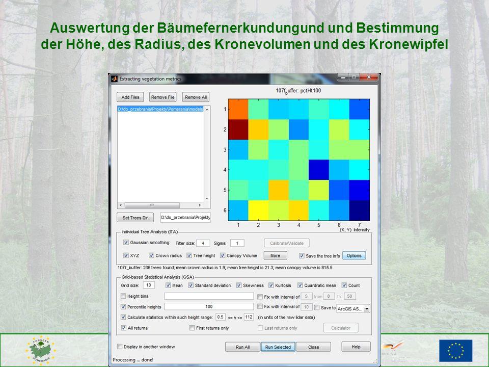 Auswertung der Bäumefernerkundungund und Bestimmung der Höhe, des Radius, des Kronevolumen und des Kronewipfel