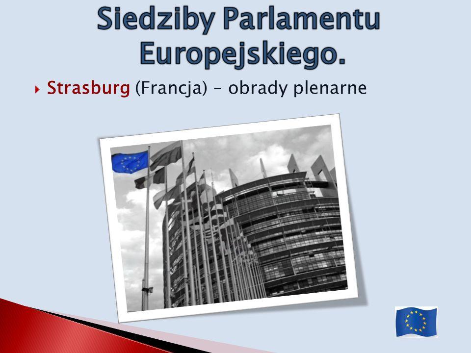 Siedziby Parlamentu Europejskiego.