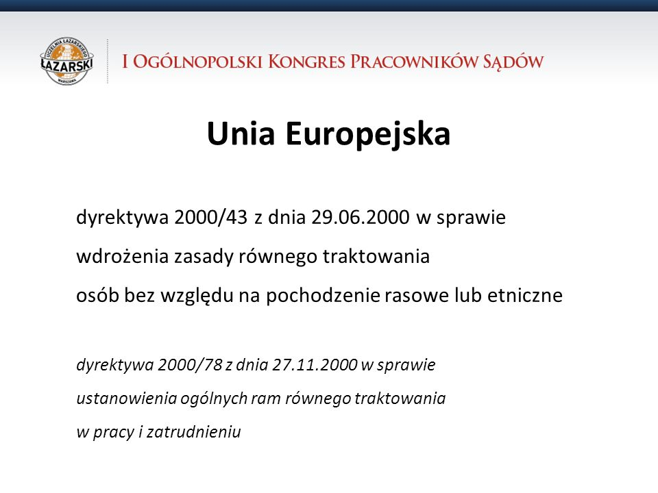 Unia Europejska dyrektywa 2000/43 z dnia 29.06.2000 w sprawie