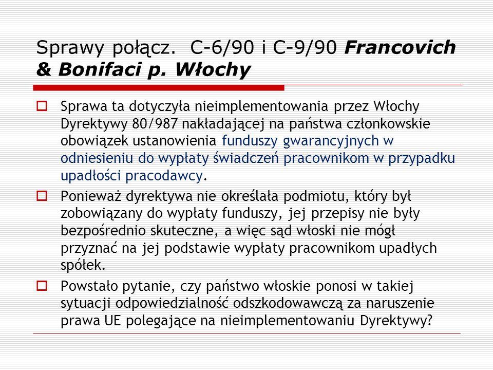 Sprawy połącz. C-6/90 i C-9/90 Francovich & Bonifaci p. Włochy