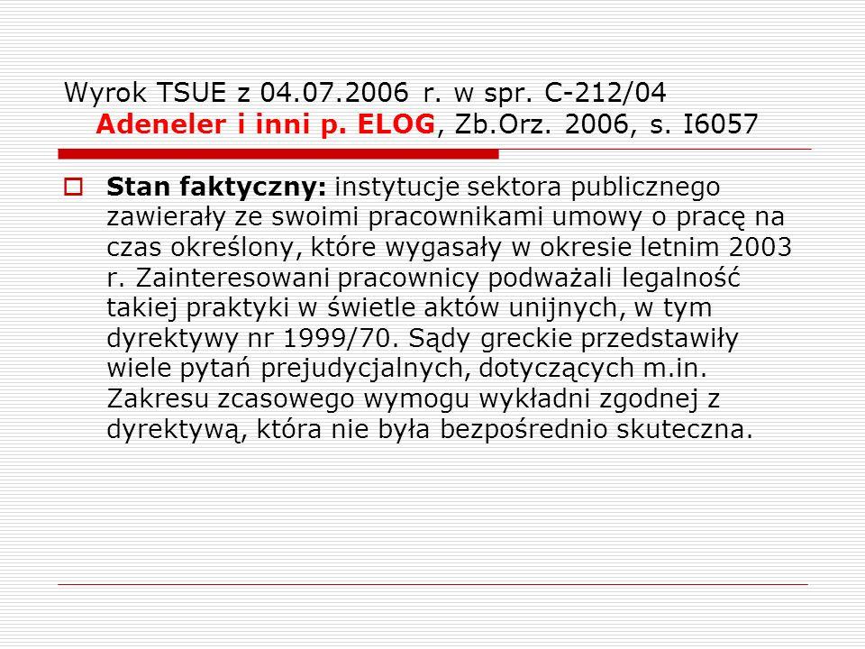 Wyrok TSUE z 04. 07. 2006 r. w spr. C-212/04 Adeneler i inni p