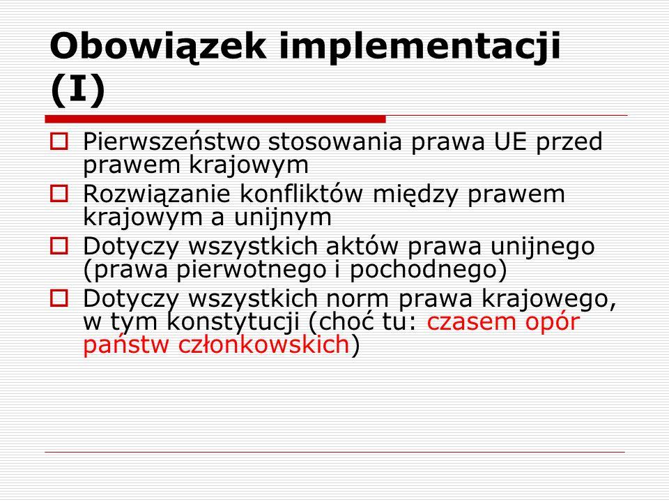 Obowiązek implementacji (I)