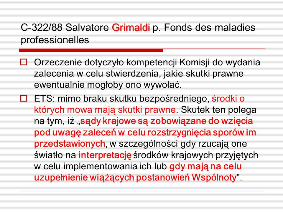 C-322/88 Salvatore Grimaldi p. Fonds des maladies professionelles