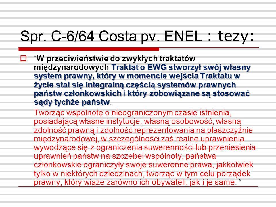 Spr. C-6/64 Costa pv. ENEL : tezy: