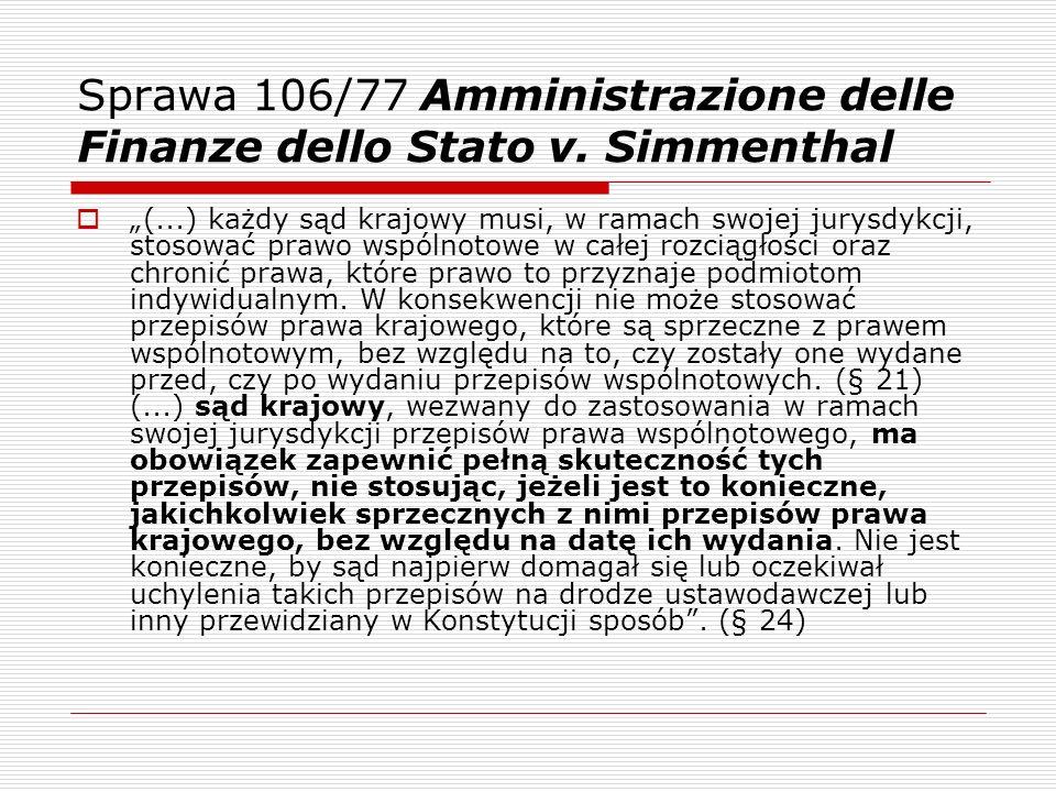 Sprawa 106/77 Amministrazione delle Finanze dello Stato v. Simmenthal