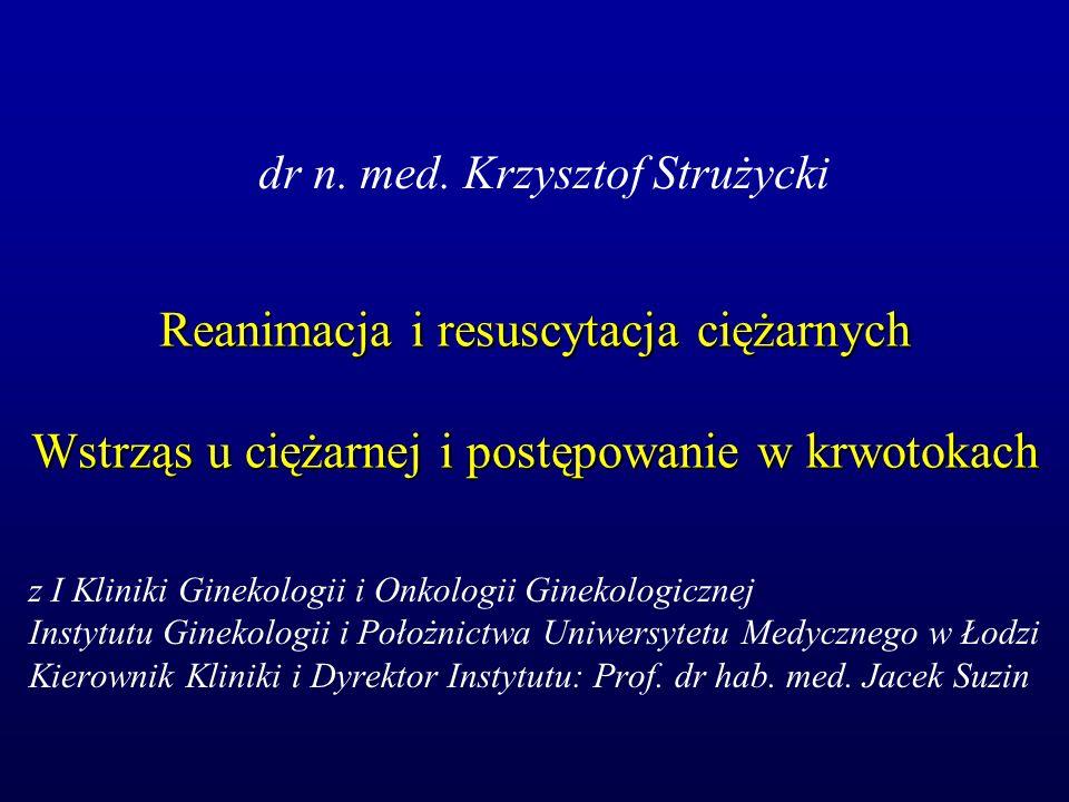 dr n. med. Krzysztof Strużycki