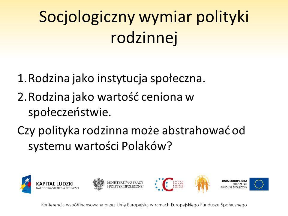 Socjologiczny wymiar polityki rodzinnej