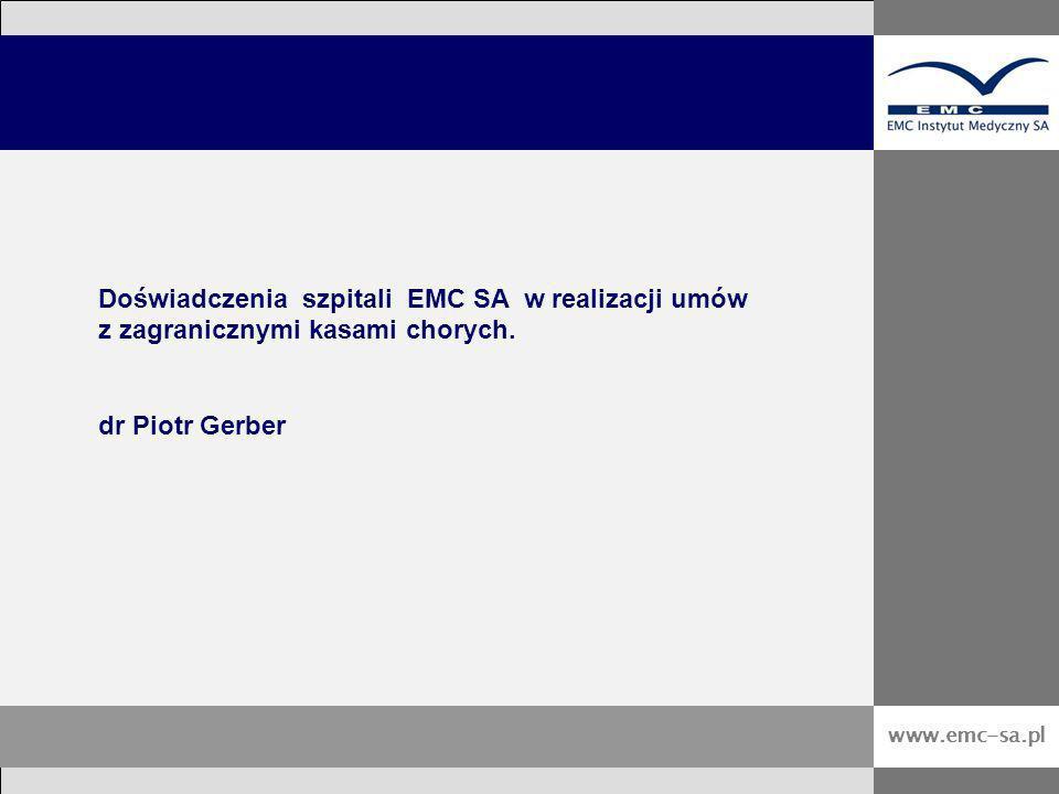 Doświadczenia szpitali EMC SA w realizacji umów z zagranicznymi kasami chorych.